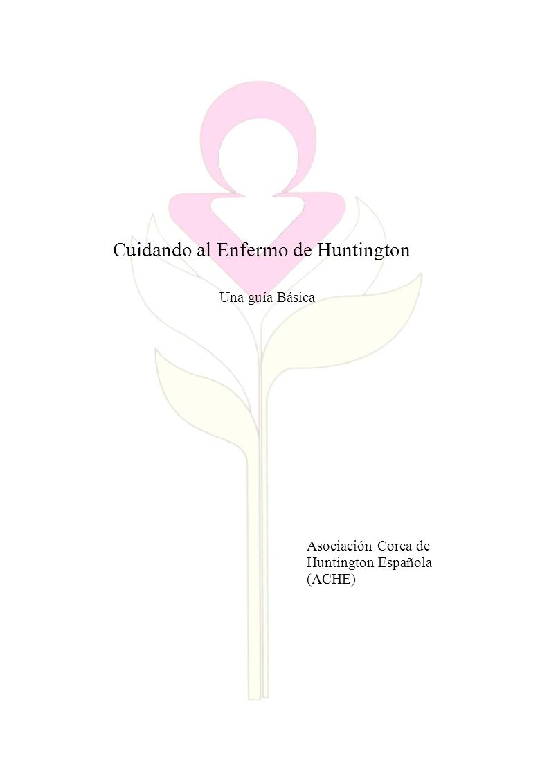 Cuidando al Enfermo de Huntington