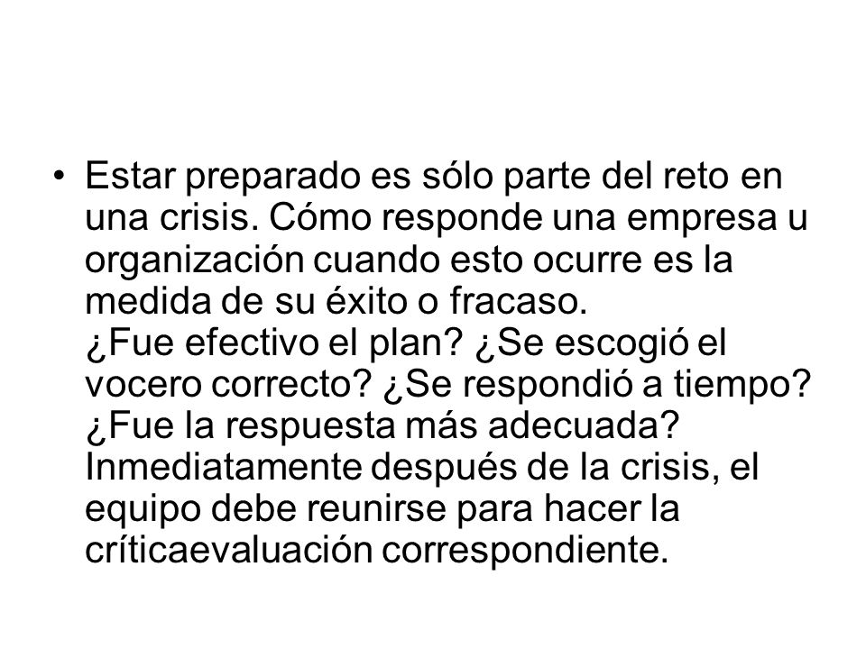 Estar preparado es sólo parte del reto en una crisis