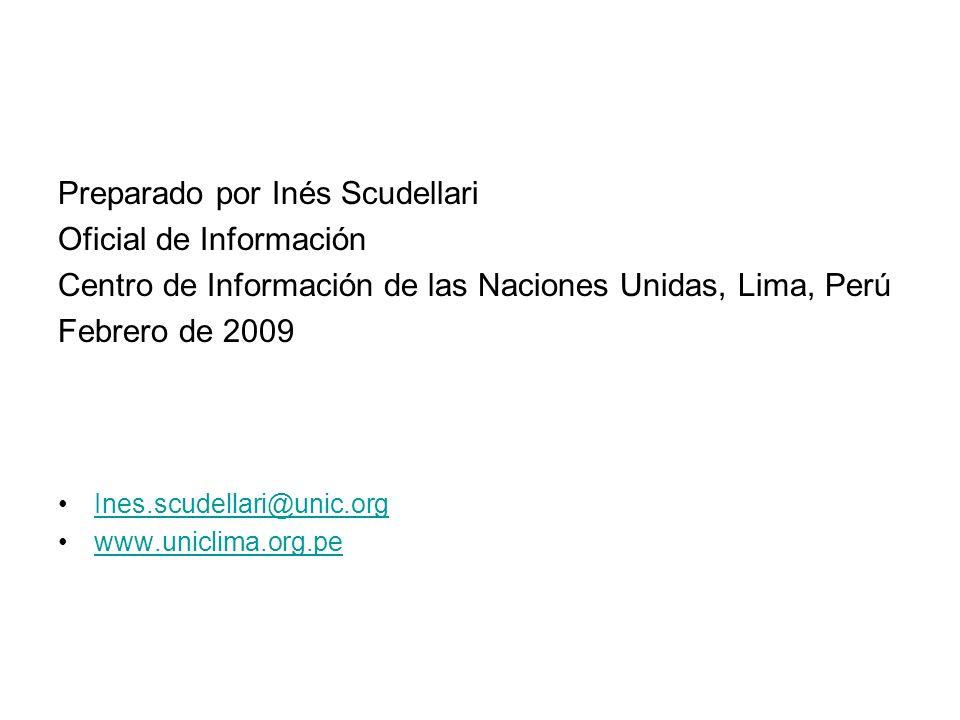 Preparado por Inés Scudellari Oficial de Información