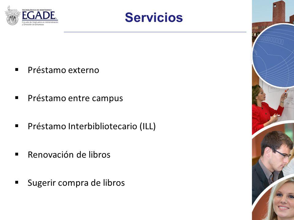 Servicios Préstamo externo Préstamo entre campus