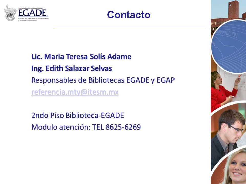 Contacto Lic. Maria Teresa Solís Adame Ing. Edith Salazar Selvas