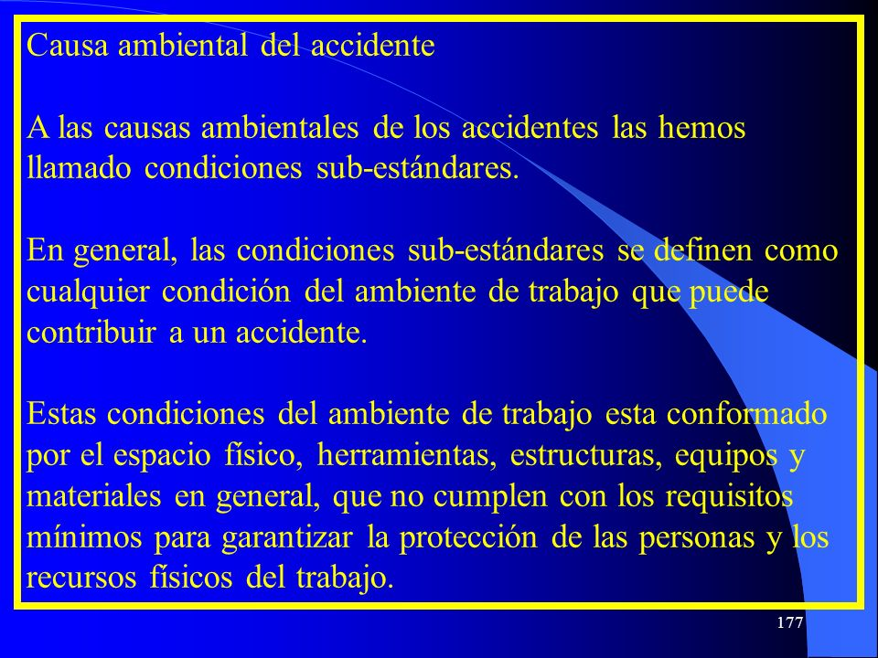 Causa ambiental del accidente