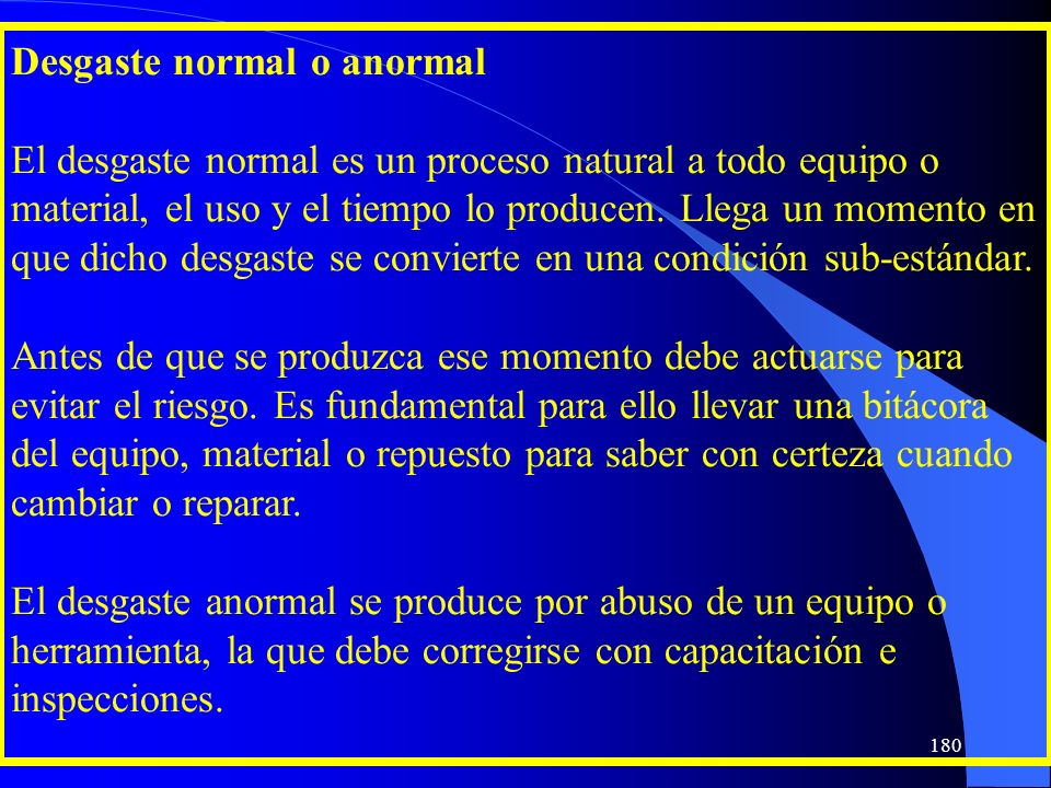 Desgaste normal o anormal