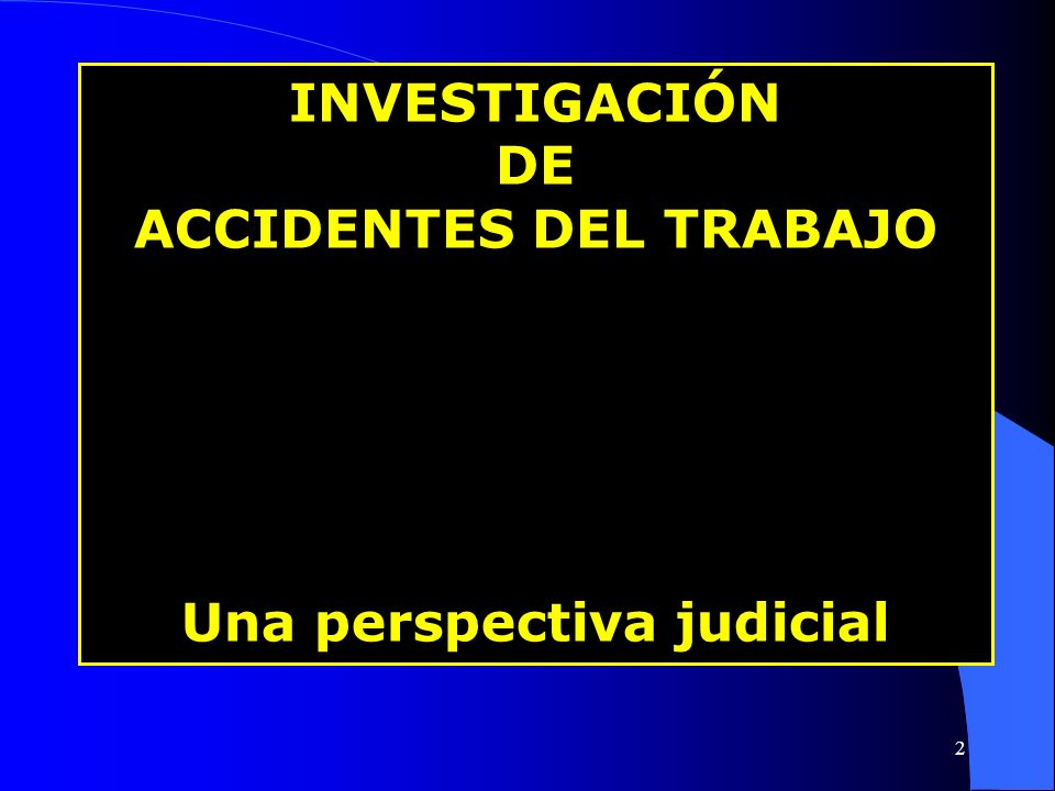 ACCIDENTES DEL TRABAJO Una perspectiva judicial