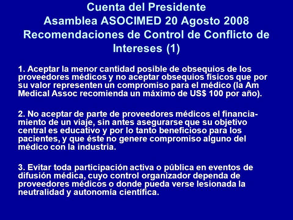 Cuenta del Presidente Asamblea ASOCIMED 20 Agosto 2008 Recomendaciones de Control de Conflicto de Intereses (1)