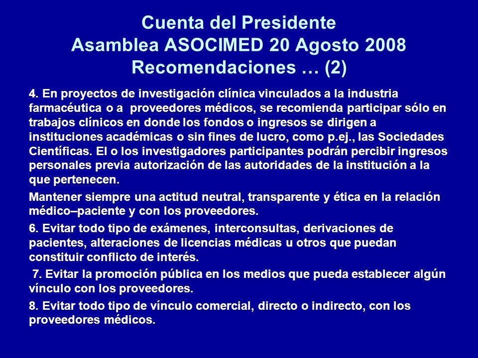 Cuenta del Presidente Asamblea ASOCIMED 20 Agosto 2008 Recomendaciones … (2)