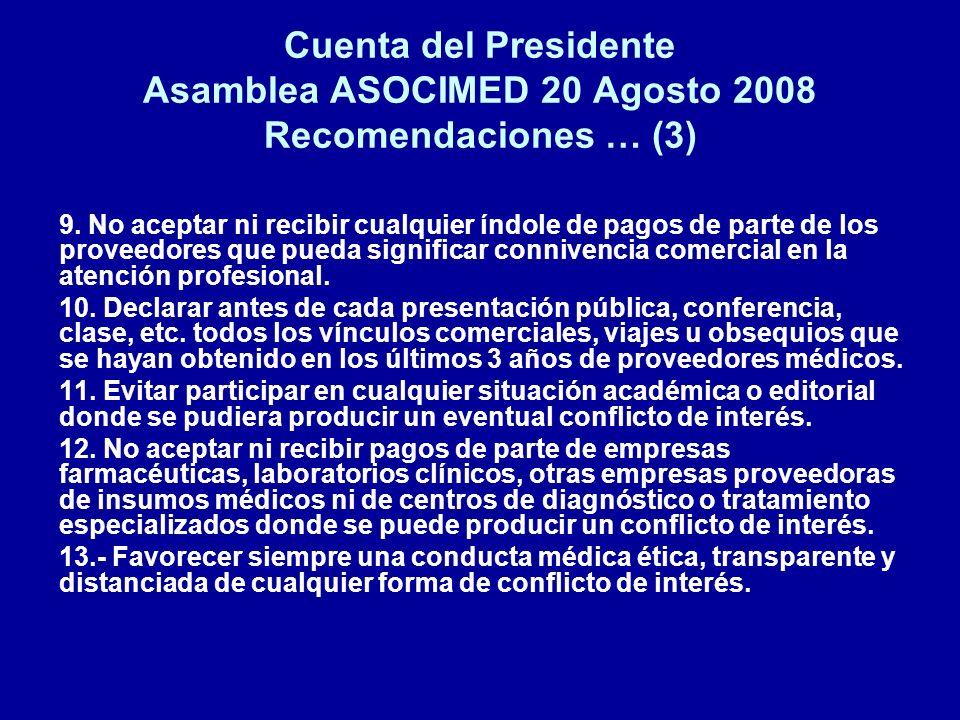 Cuenta del Presidente Asamblea ASOCIMED 20 Agosto 2008 Recomendaciones … (3)