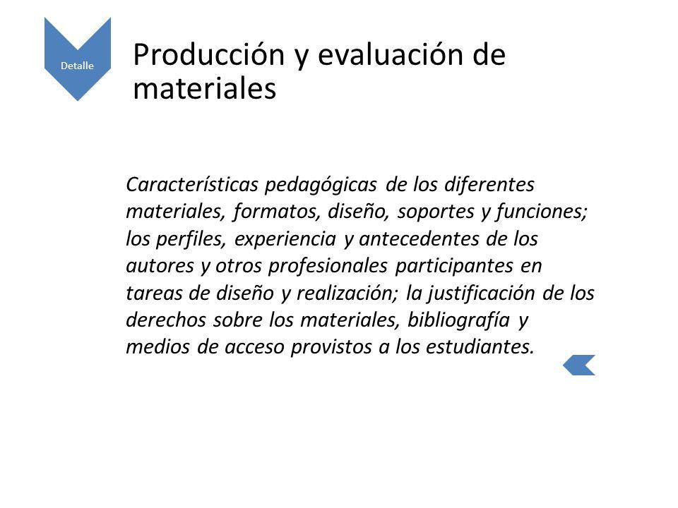 Producción y evaluación de materiales