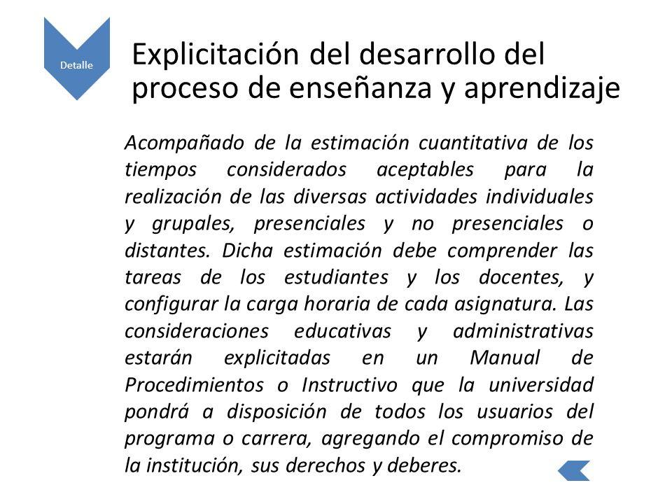 Explicitación del desarrollo del proceso de enseñanza y aprendizaje