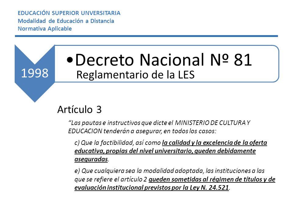 Decreto Nacional Nº 81 1998 Reglamentario de la LES Artículo 3