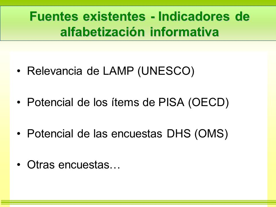 Fuentes existentes - Indicadores de alfabetización informativa