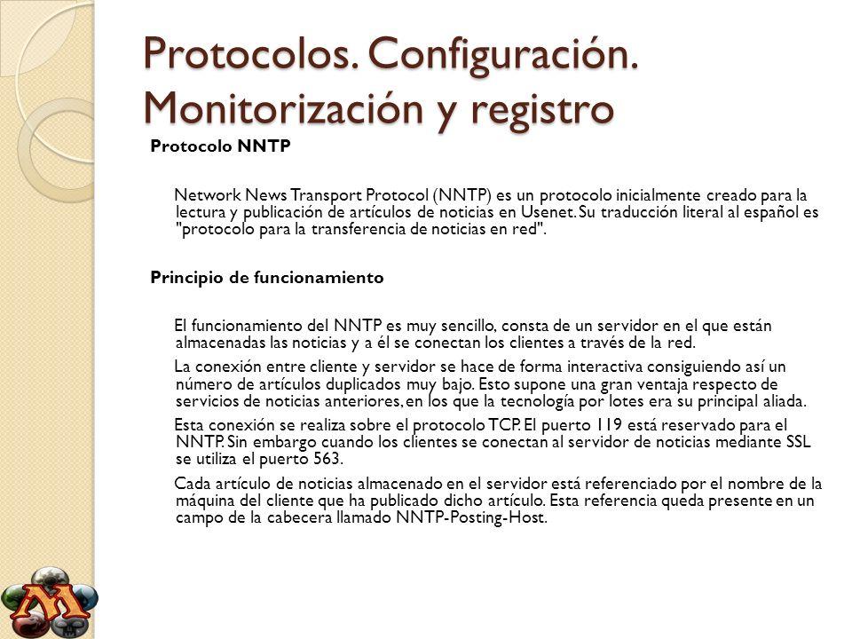 Protocolos. Configuración. Monitorización y registro
