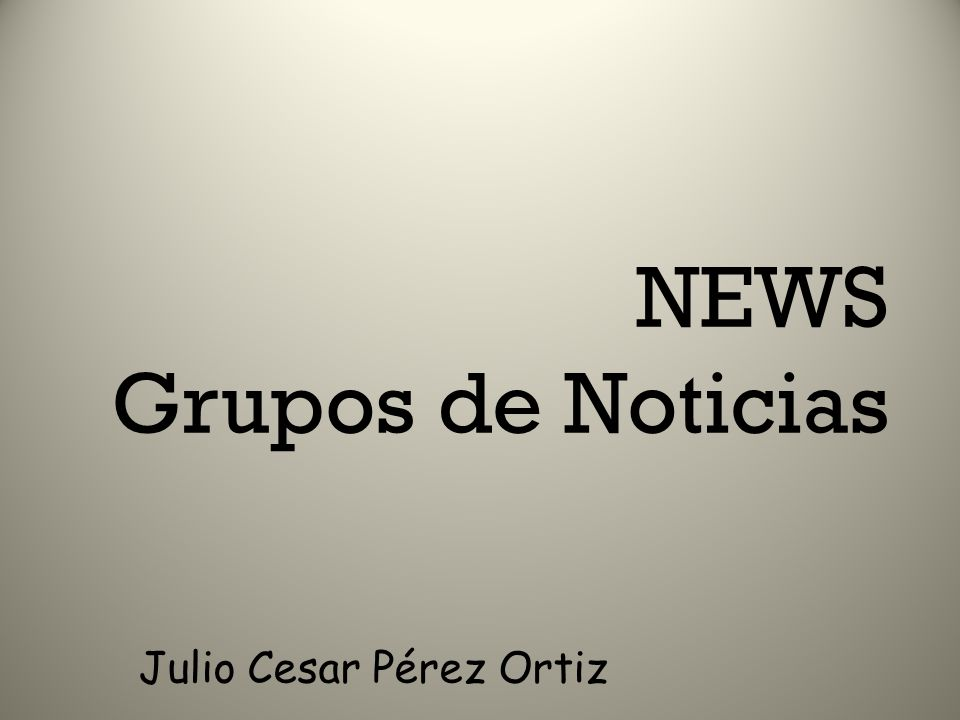 NEWS Grupos de Noticias