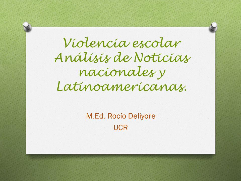 Violencia escolar Análisis de Noticias nacionales y Latinoamericanas.