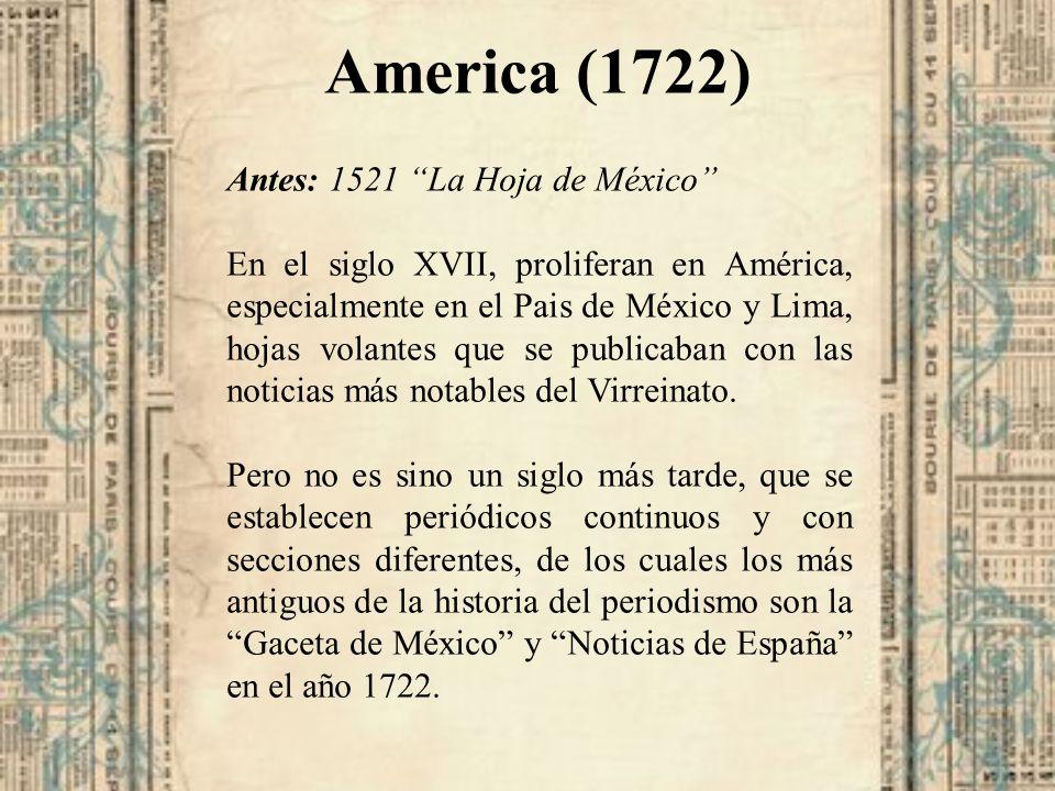 America (1722) Antes: 1521 La Hoja de México