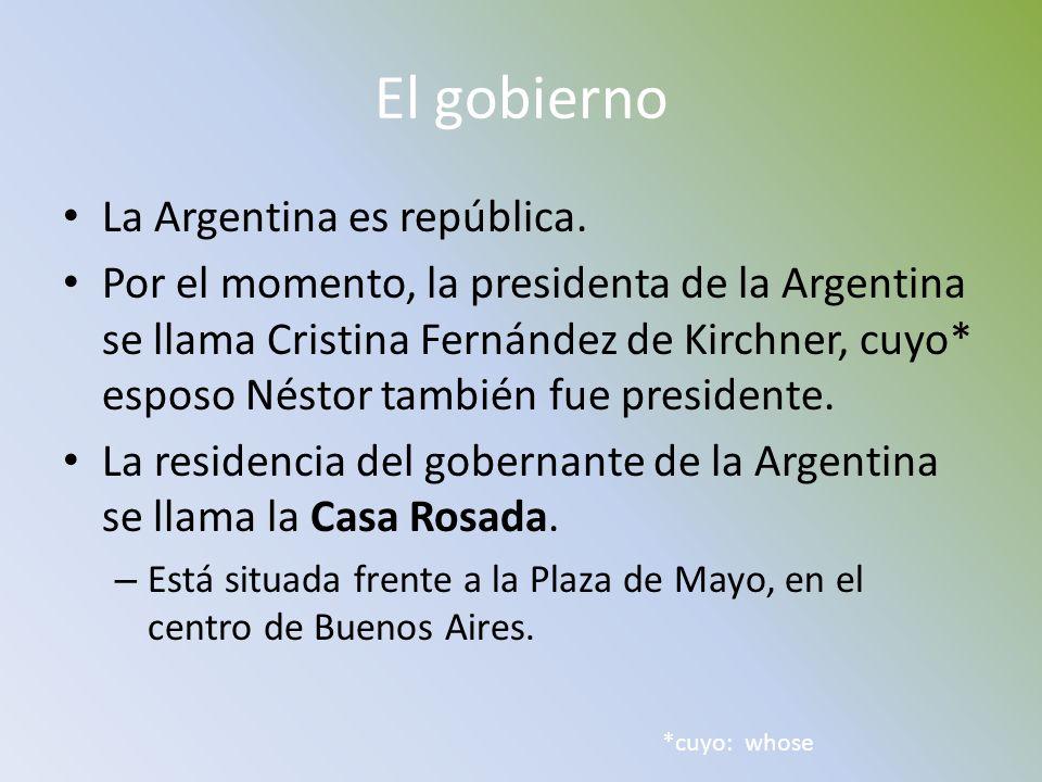 El gobierno La Argentina es república.