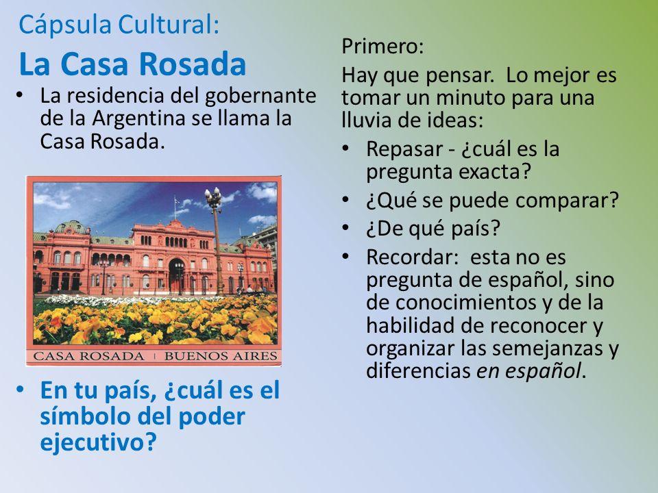 Cápsula Cultural: La Casa Rosada