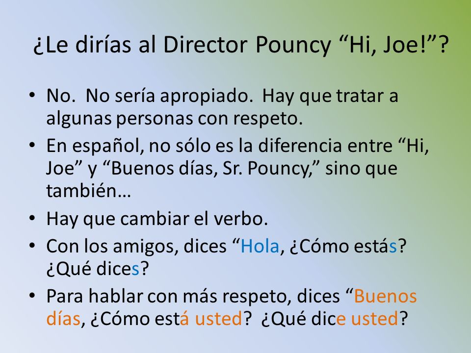 ¿Le dirías al Director Pouncy Hi, Joe!