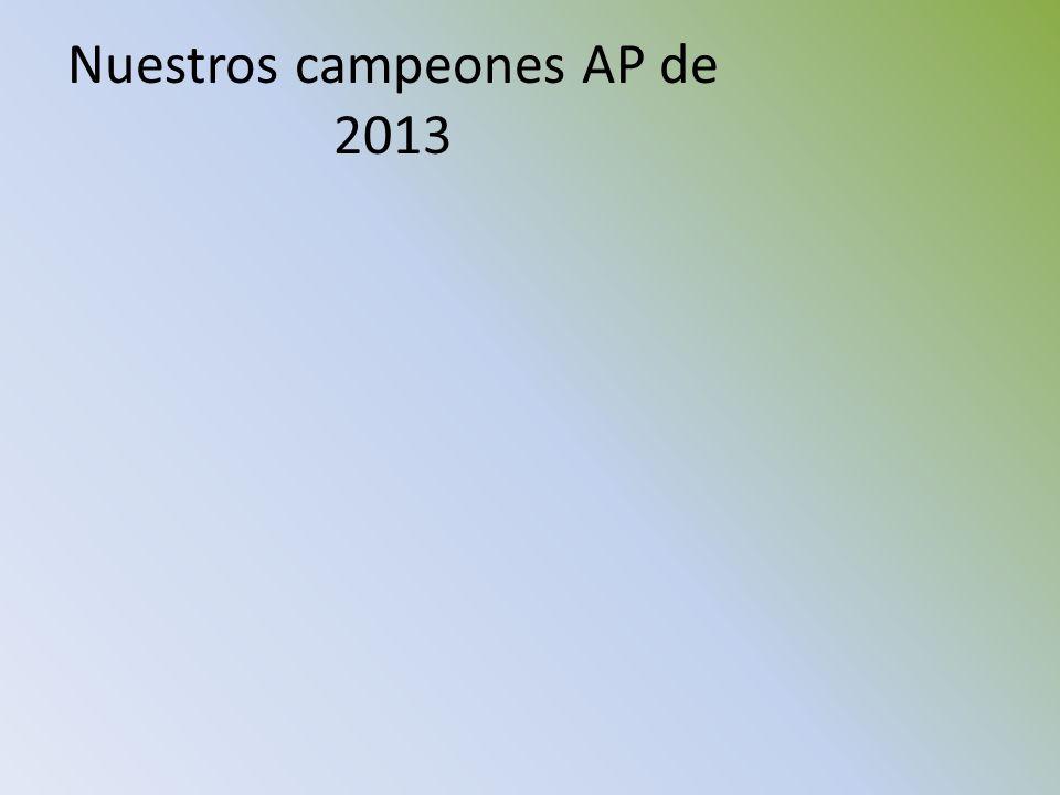 Nuestros campeones AP de 2013