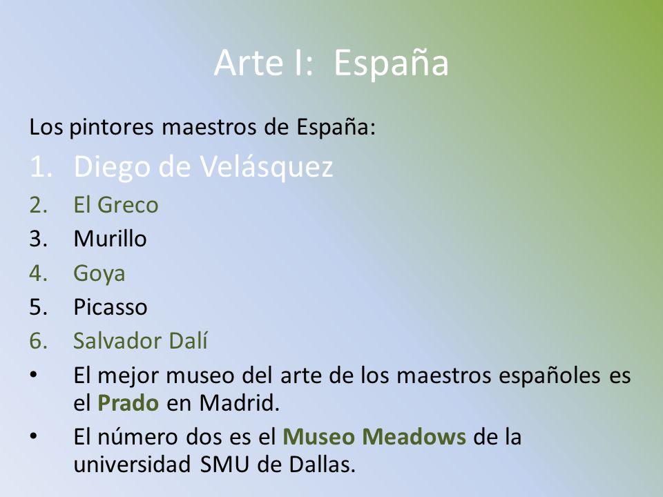 Arte I: España Diego de Velásquez Los pintores maestros de España: