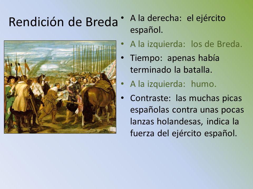 Rendición de Breda A la derecha: el ejército español.