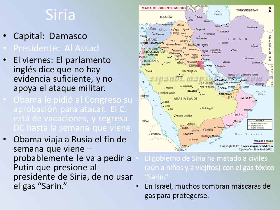 Siria Capital: Damasco Presidente: Al Assad