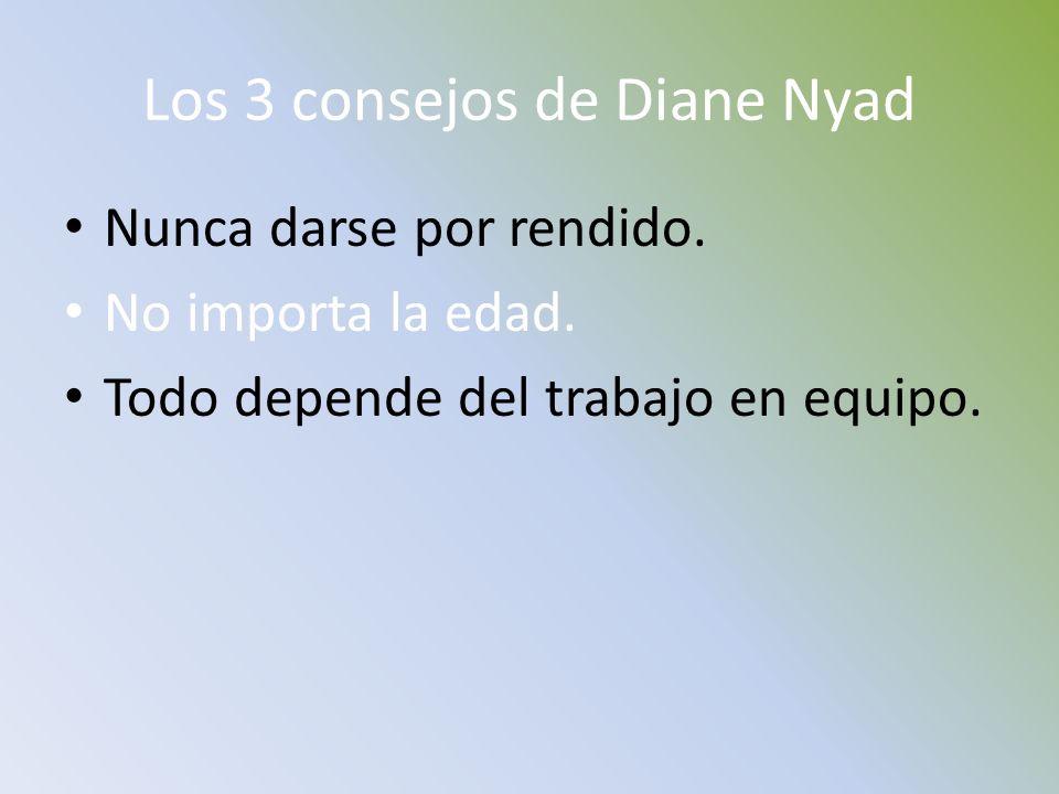 Los 3 consejos de Diane Nyad