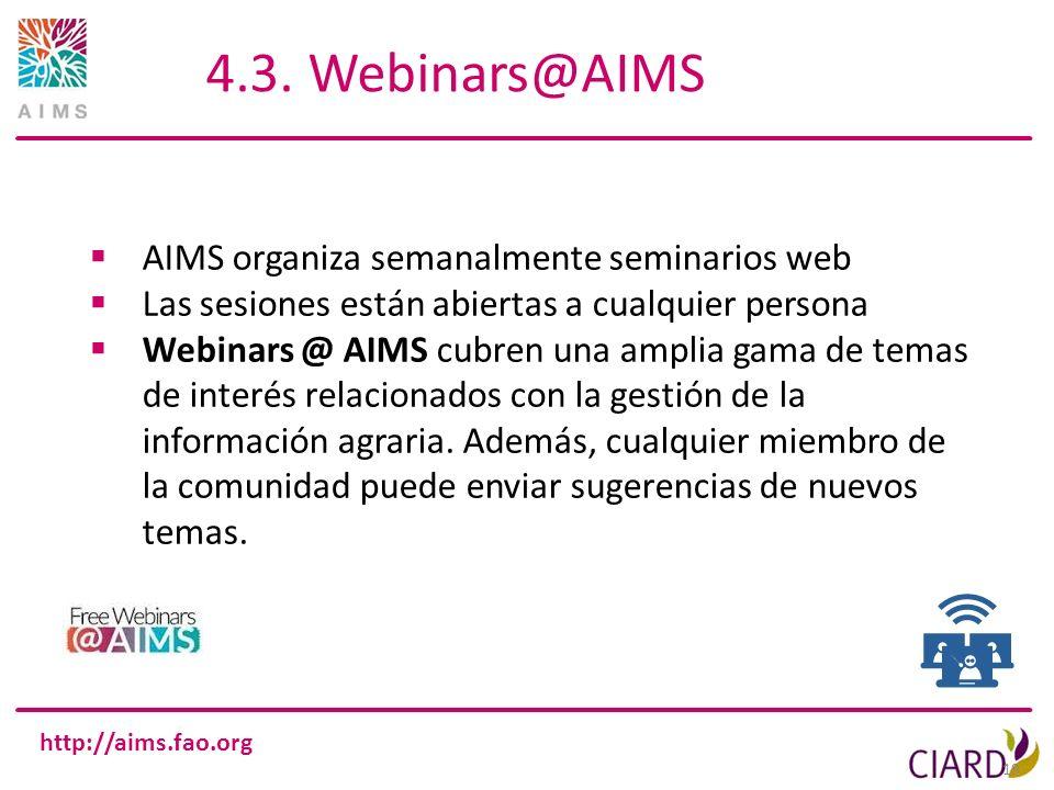 4.3. Webinars@AIMS AIMS organiza semanalmente seminarios web