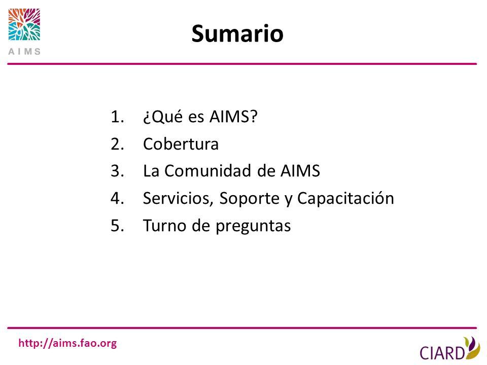 Sumario ¿Qué es AIMS Cobertura La Comunidad de AIMS