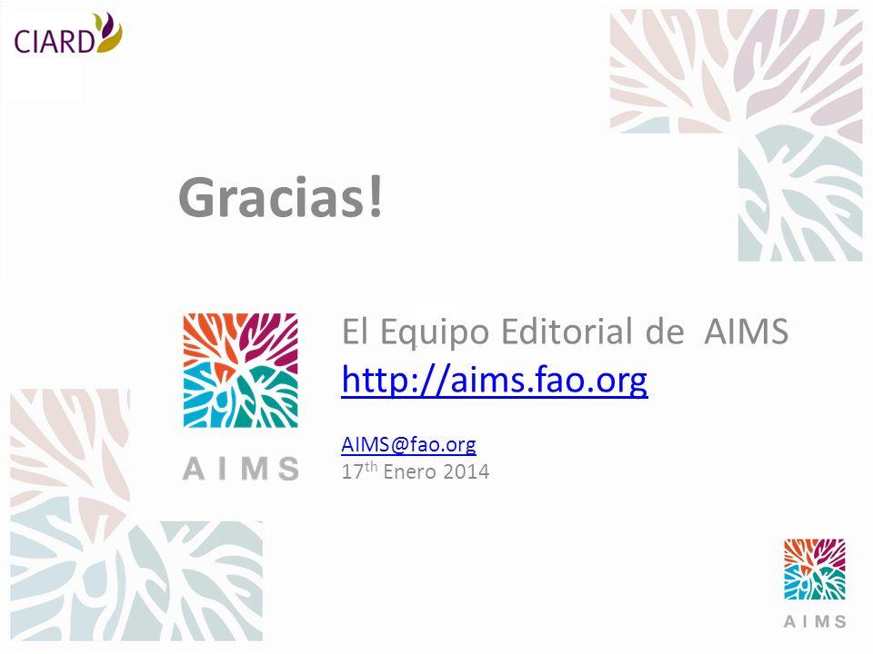 Gracias! El Equipo Editorial de AIMS http://aims.fao.org AIMS@fao.org