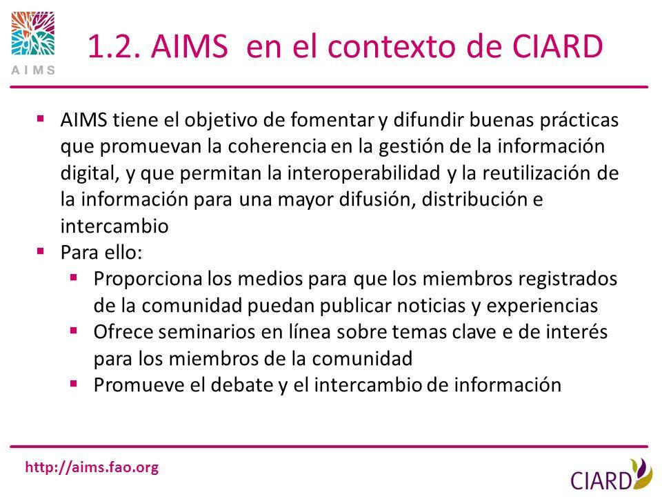 1.2. AIMS en el contexto de CIARD
