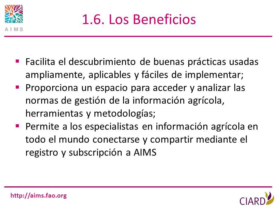 1.6. Los Beneficios Facilita el descubrimiento de buenas prácticas usadas ampliamente, aplicables y fáciles de implementar;