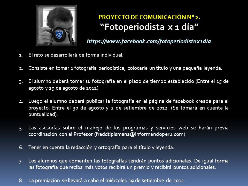 PROYECTO DE COMUNICACIÓN N° 2. Fotoperiodista x 1 día