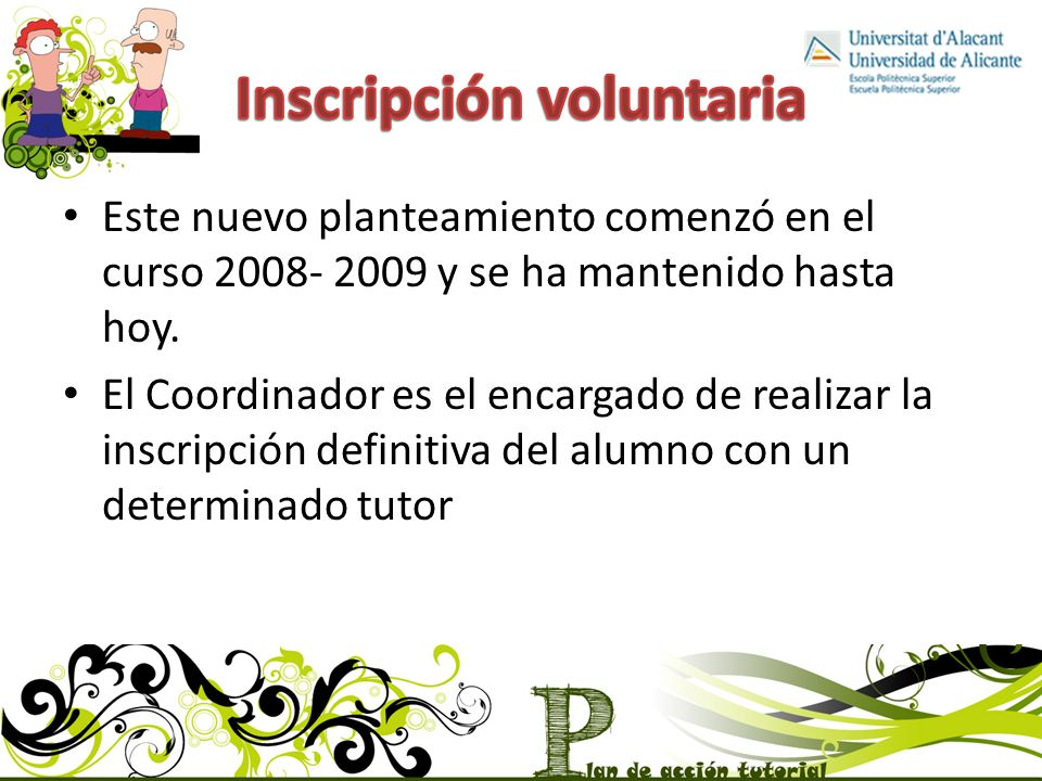 Inscripción voluntaria