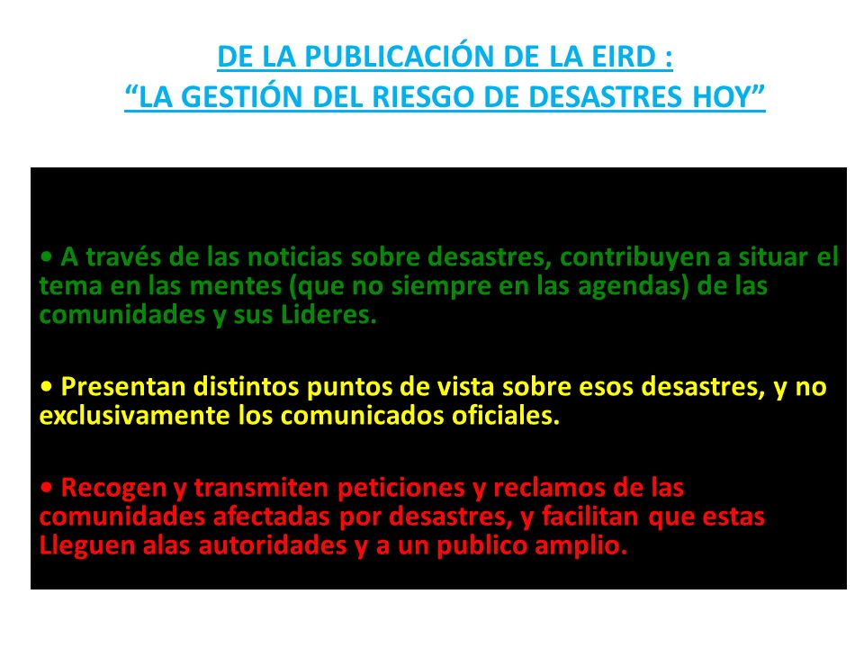 DE LA PUBLICACIÓN DE LA EIRD : LA GESTIÓN DEL RIESGO DE DESASTRES HOY