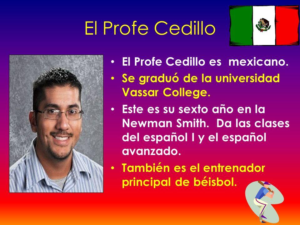 El Profe Cedillo El Profe Cedillo es mexicano.