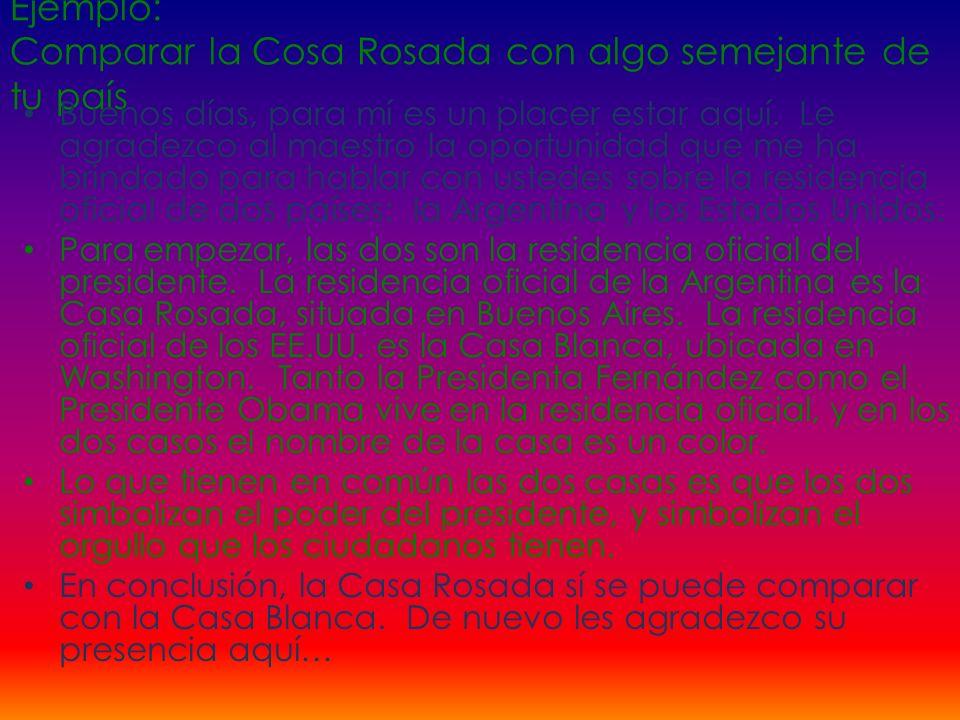 Ejemplo: Comparar la Cosa Rosada con algo semejante de tu país
