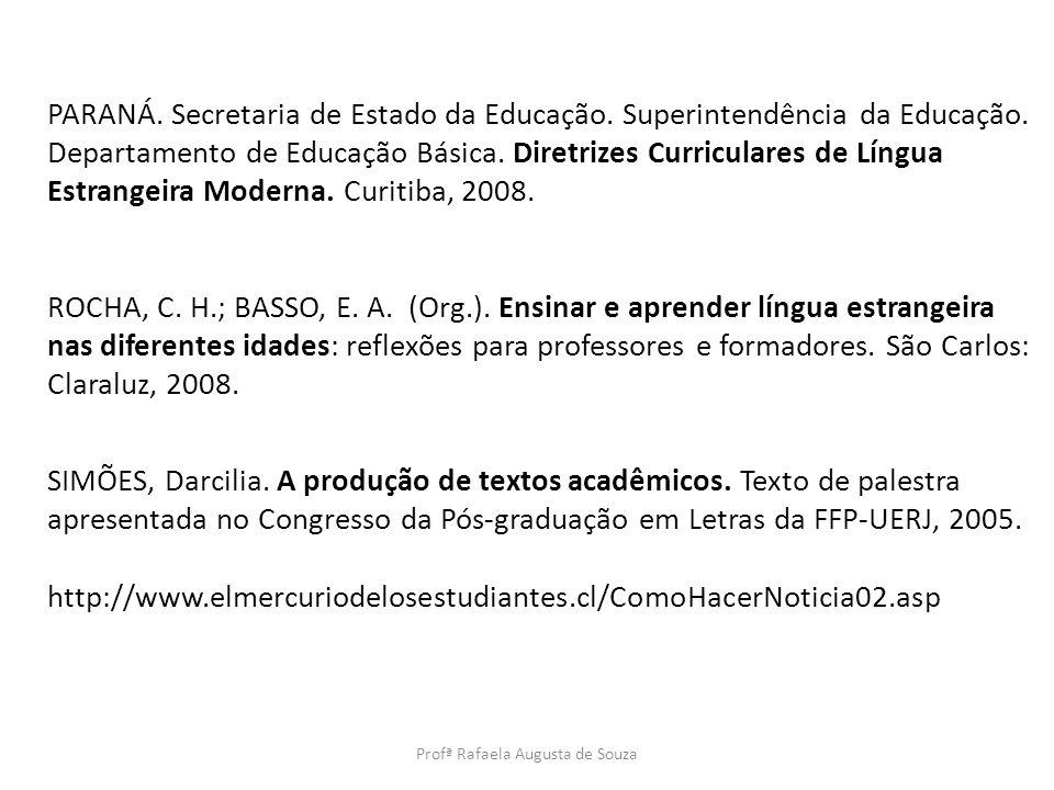 Profª Rafaela Augusta de Souza