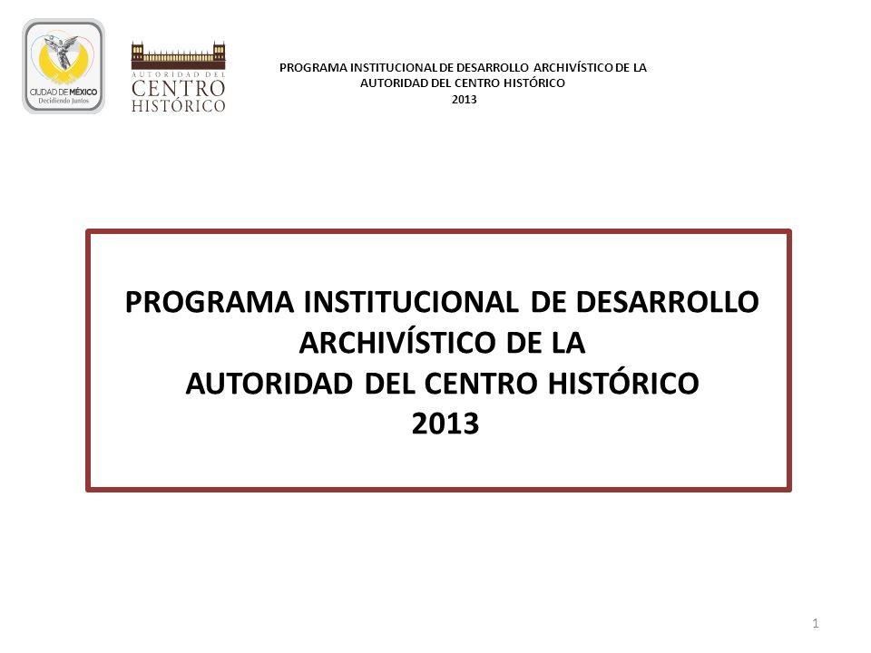 PROGRAMA INSTITUCIONAL DE DESARROLLO ARCHIVÍSTICO DE LA