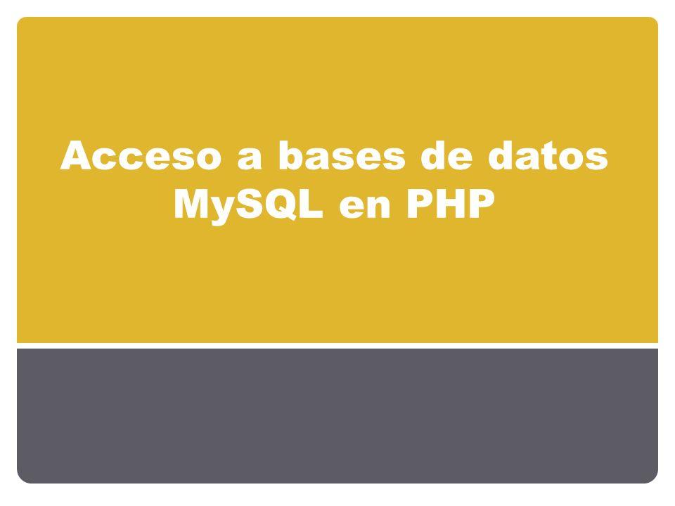 Acceso a bases de datos MySQL en PHP