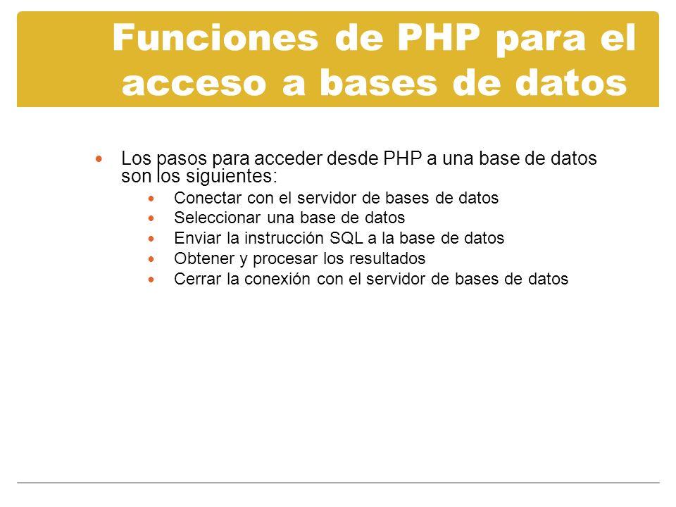 Funciones de PHP para el acceso a bases de datos MySQL