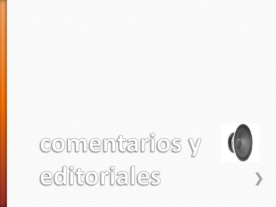 comentarios y editoriales