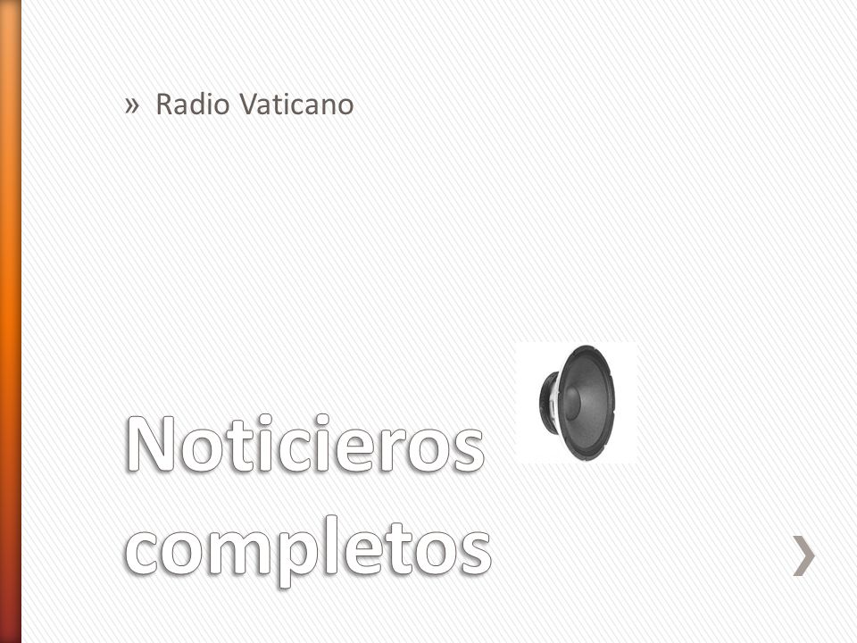 Radio Vaticano Noticieros completos