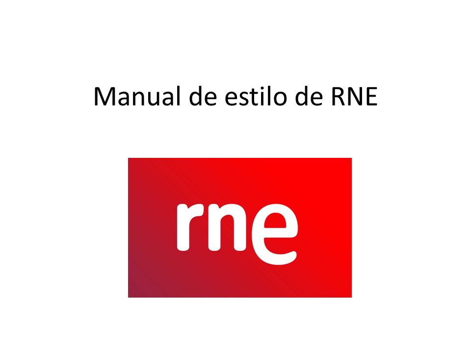 Manual de estilo de RNE