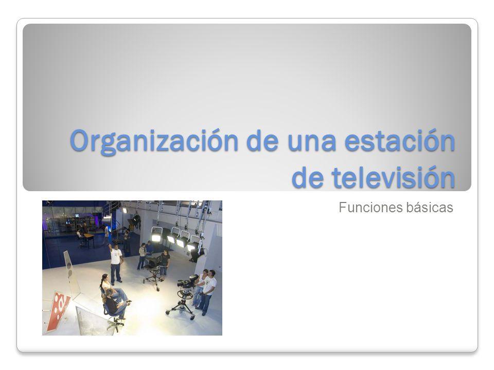 Organización de una estación de televisión