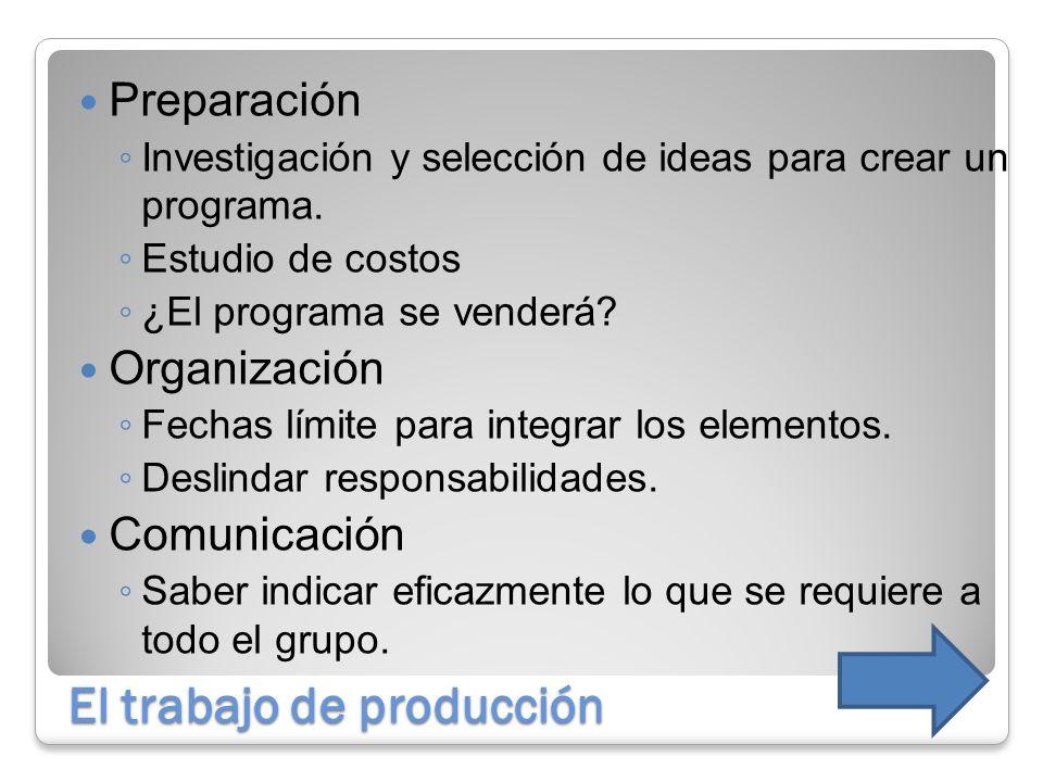 El trabajo de producción