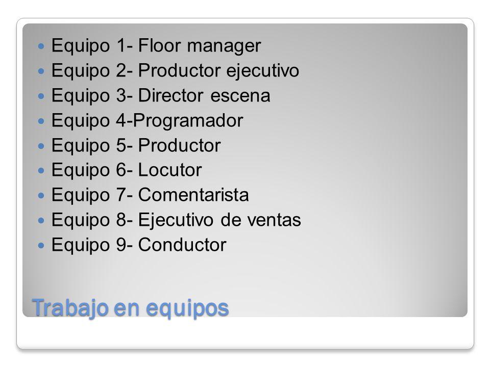 Trabajo en equipos Equipo 1- Floor manager
