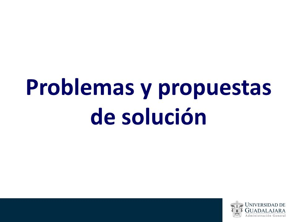 Problemas y propuestas de solución