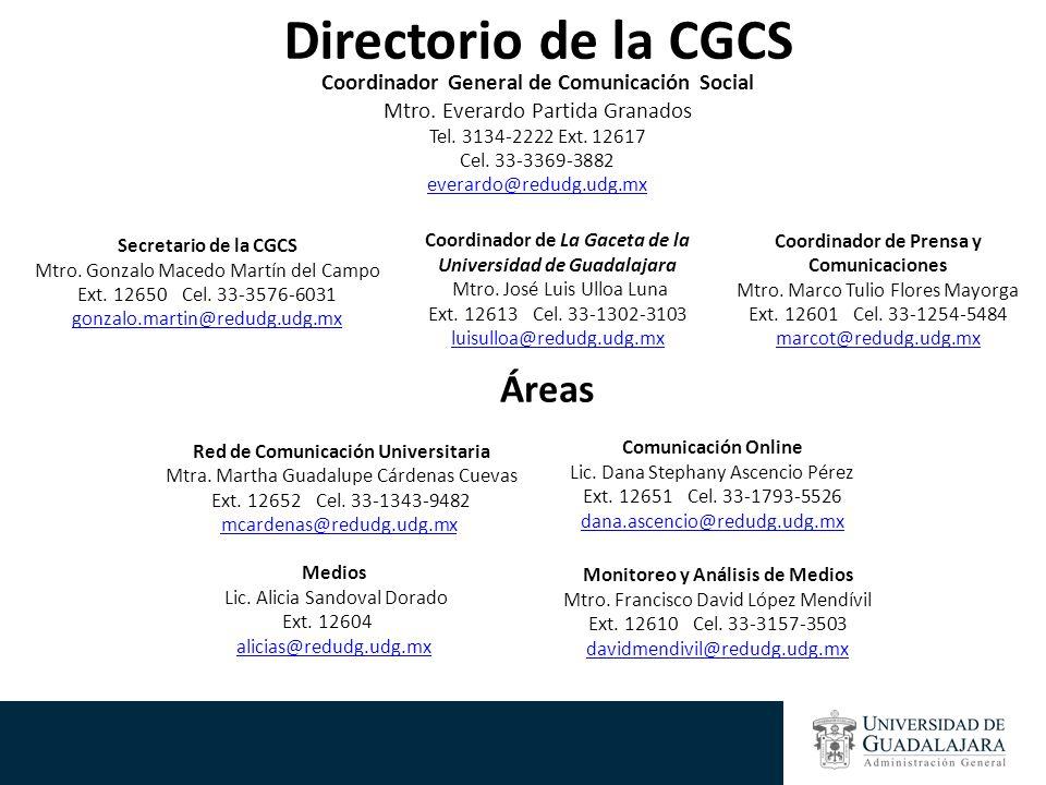 Directorio de la CGCS Áreas Coordinador General de Comunicación Social