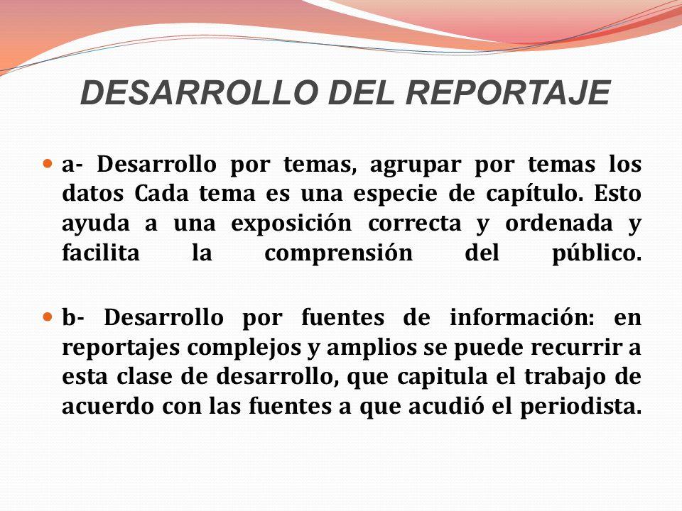 DESARROLLO DEL REPORTAJE